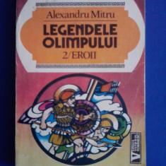 Legendele Olimpului vol. 2 Eroii - Alexandru Mitru / R3F