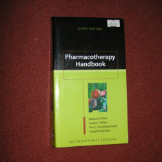 Pharmacotherapy Handbook - Wells, Barbara G. Hamilton Cindy W. - Carte Farmacologie