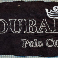 207 -EMBLEMA SPORTIVA - DUBAI POLO CUP -starea care se vede