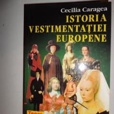 Carte design vestimentar - Istoria vestimentatiei europene an 1999/254pag- Cecilia CarageA