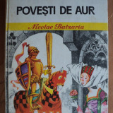 Carte educativa - POVESTI DE AUR - NICOLAE BATZARIA - carte pentru copii