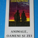 Ossendowski - Animale oameni si zei (02514