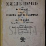 Carte de colectie - TOMA AL. BAGDAT ( TRADUCATOR ) - SHAKESPEARE. Biografie Urmată de Romeo cu Julietta şi Otello, 1848 ( prima traducere in limba romana!!)