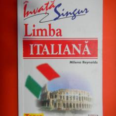 INVATA SINGUR LIMBA ITALIANA Milena Reynolds - Curs Limba Italiana