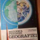 Metodica Predarii Geografiei - Colectiv, 528877 - Carte Geografie