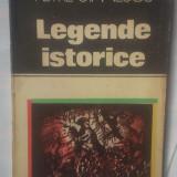 Beletristica - PETRE STANESCU - LEGENDE ISTORICE