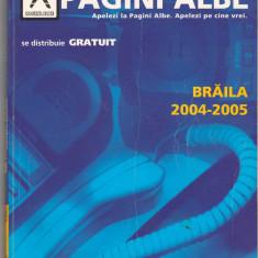 (C6557) CARTE DE TELEFON . PAGINI ALBE, BRAILA 2004-2005