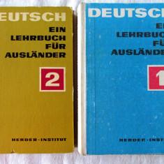 DEUTSCH - EIN LEHRBUCH FUR AUSLANDER, Vol. 1 + 2, 1970. Carti noi - Curs Limba Germana