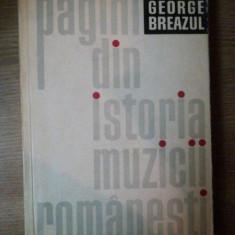 PAGINI DIN ISTORIA MUZICII ROMANESTI de GEORGE BREAZUL, Bucuresti 1966 - Muzica Dance