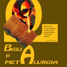 Biblia şi metalurgia - Biblia pentru copii
