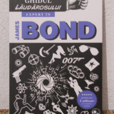GHIDUL LAUDAROSULUI EXPERT IN JAMES BOND