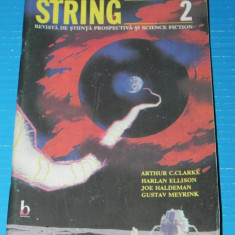 Revista STRING stiinta prospectiva si SCIENCE FICTION NR 2 harlan ellison (r5021 - Carte SF