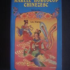 LIU XIANG - MARELE HOROSCOP CHINEZESC - Carte Hobby Astrologie