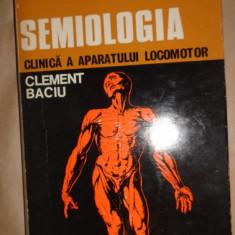 Semiologia clinica a aparatului locomotor an 1975/355pag- Clement Baciu - Carte Ortopedie