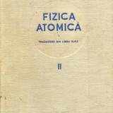 E. V. Spolski - Fizica atomica, vol. 2 - 602827 - Carte Fizica
