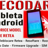 Decodare Tableta Android Orice Marca & Orice Model - Deblocare Tablete Retea