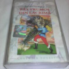 CASETA AUDIO POVESTI\BASME FAT FRUMOS DIN LACRIMA RARITATE!!!ORIGINALA ROTON - Muzica pentru copii, Casete audio