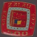 Insigna Zalau 1473-1973