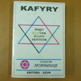 Magie ocultism moarte spiritism Kafyry - Carte Hobby Paranormal