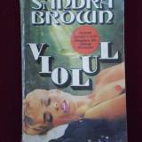 Sandra Brown - Violul - 600077