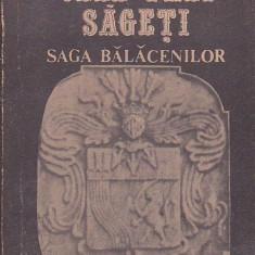 CONSTANTIN BALACEANU - STOLNICI - CELE TREI SAGETI ( SAGA BALACENILOR )