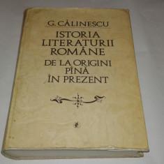Studiu literar - G.CALINESCU - ISTORIA LITERATURII ROMANE DE LA ORIGINI PANA IN PREZENT