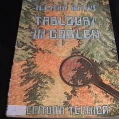 TABLOURI IN GOBLEN-ILEANA RATIU-FORMAT A 3- - Carte Arta populara