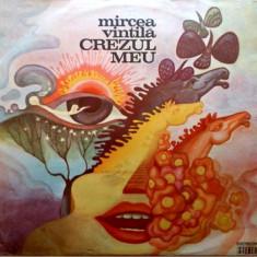 Mircea Vintilă – Crezul Meu (LP) - Muzica Folk electrecord, VINIL