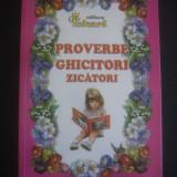 Carte de povesti - PROVERBE GHICITORI ZICATORI