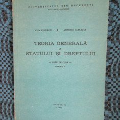 IOAN CETERCHI - TEORIA GENERALA A STATULUI SI DREPTULUI (vol. II) + BONUS CARTE! - Carte Teoria dreptului