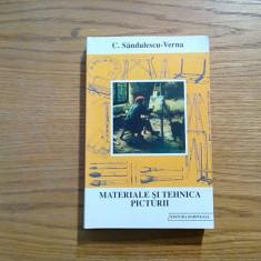 MATERIALE SI TEHNICA PICTURII - C. Sandulescu - Verna - 2000, 547 p. - Album Pictura