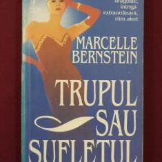 Marcelle Bernstein - Trupul sau sufletul - 393411 - Roman dragoste