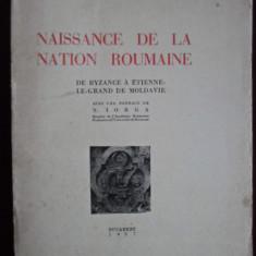 Carte veche - E. Beau De Lomenie - Naissance de la nation roumaine - 352853
