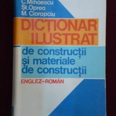 Carti Constructii - C. Mihaescu - Dictionar ilustrat de constructii si materiale de constructii - 494102