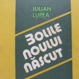 Bolile noului nascut - Iulian Lupea - Carte Pediatrie