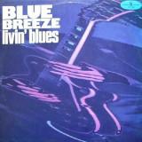 Livin' Blues – Blue Breeze (LP)