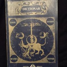 Dictionar Teosofie-Esoterism-Metafizica-Masonerie - Carte Hobby Ezoterism