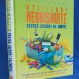 UTILIZARI NEOBISNUITE PENTRU LUCRURI OBISNUITE - READER'S DIGEST - 2008