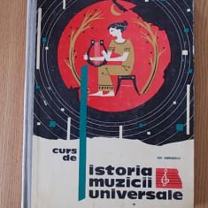 CURS DE ISTORIA MUZICII UNIVERSALE- GH. MERISESCU, VOL I - Carte Arta muzicala