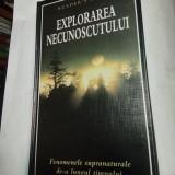 EXPLORAREA NECUNOSCUTULUI - Reader's Digest - Carte Hobby Paranormal