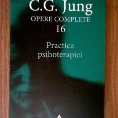 C. G. Jung - Practica psihoterapiei {Opere complete 16}