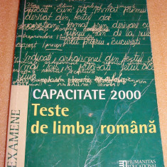 Teste de Limba Romana / Capacitate 2000 - Sofia Dobra / Florentina Samihaian - Carte Teste Nationale Altele