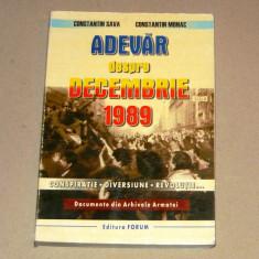 Adevar despre Decembrie 1989 350 pag 2+1 gratis RBK18684 - Istorie