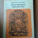 18146 DIMITRIE CANTEMIR - DESCRIEREA MOLDOVEI - Istorie