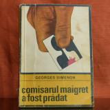 Carte - Comisarul Maigret a fost pradat - Georges Simenon (roman, 1969) #324, An: 1968