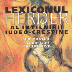 Jakob J. Petuchowski - Lexiconul Herder al intilnirii iudeo-crestine - 528594