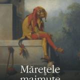 Will Self - Maretele maimute - 663501