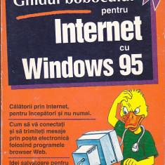 PETER KENT - GHIDUL BOBOCULUI PENTRU INTERNET CU WINDOWS 95 - Carte despre internet
