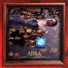 ABRA - La Frumusetea Ei (1 CD) - Muzica Folk Altele