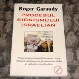 Roger Garaudy - PROCESUL SIONISMULUI ISRAELIAN - 2+1 gratis RBK20073 - Istorie